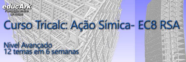 Curso Tricalc, Acão sísmica Eurocodigo 8(EC8) e RSA(Portugal)