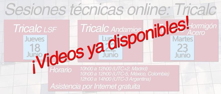 3 Sesiones Técnicas con Tricalc 12.0: Tricalc.LSF, Tricalc.Andamios y Tricalc.HORMIGÓN-ACERO. Jueves 18, Lunes 22 y Martes 23 de Junio de 2020