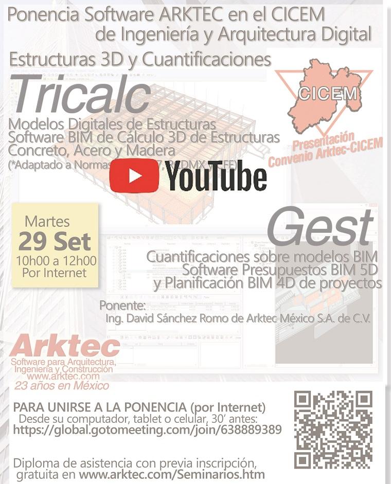 Ponencia Software ARKTEC en el CICEM de Ingeniería y Arquitectura Digital: Estructuras 3D y Cuantificaciones