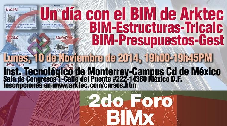 ARKTEC participa con una ponencia en el 2º Foro BIMx en México DF