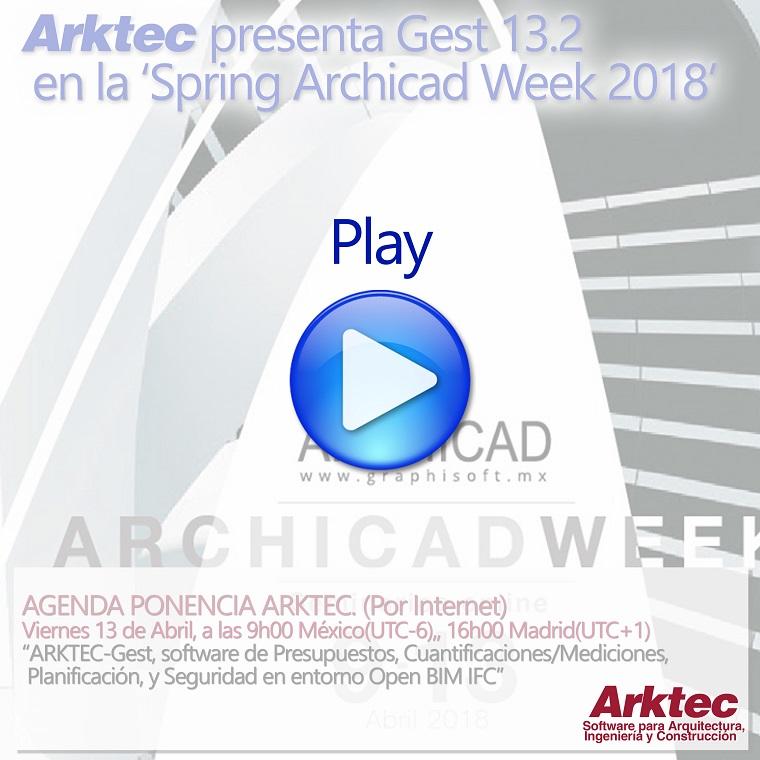 VIDEO de ARKTEC-GEST, Software de Presupuestos, Cuantificaciones, Planificación y Seguridad de Proyectos y Obras, en entorno OPEN BIM-IFC